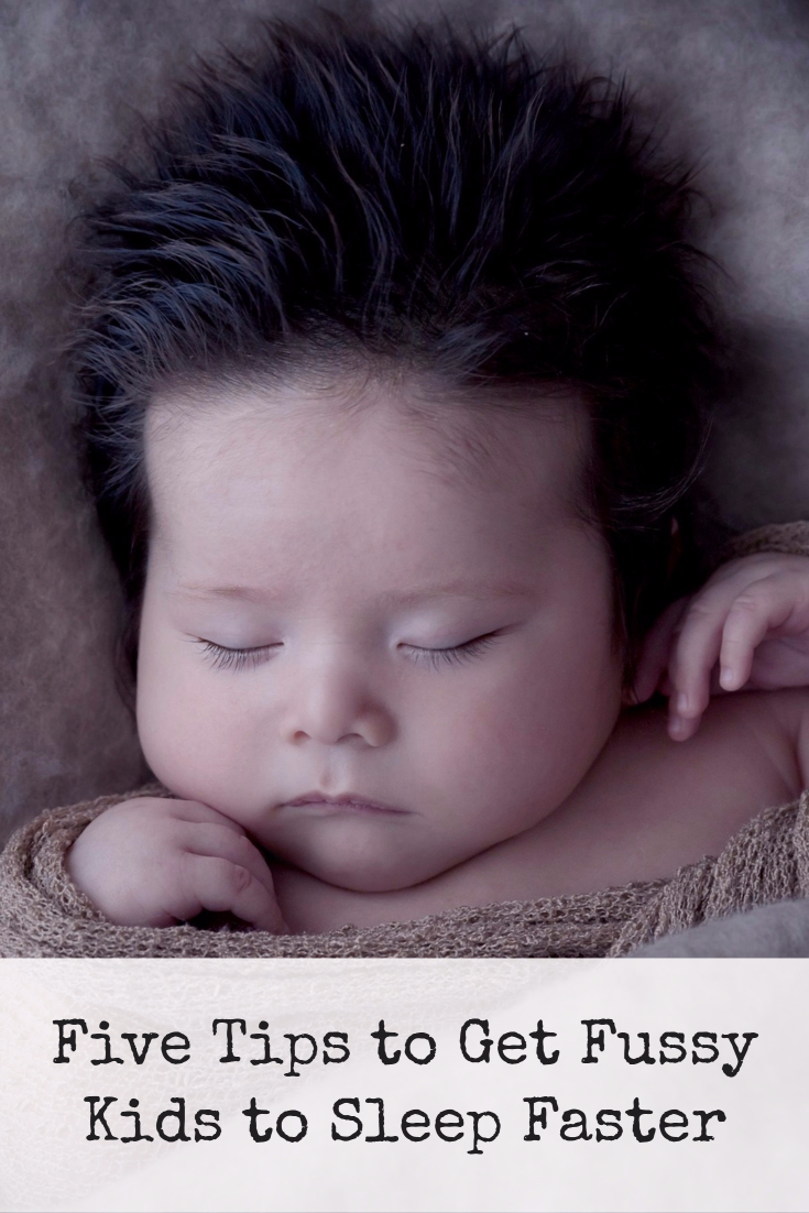 Five Tips To Get Fussy Kids To Sleep Faster Preemie