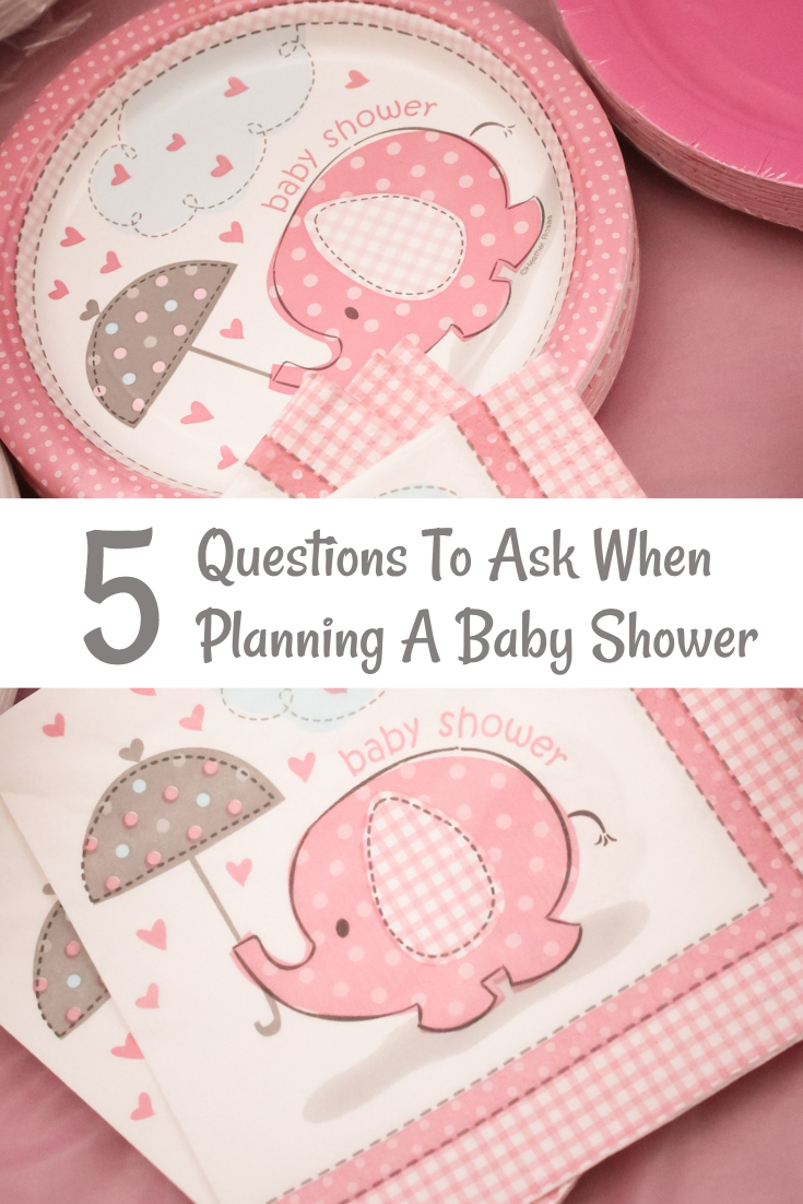 5 Questions To Ask When Planning A Baby Shower