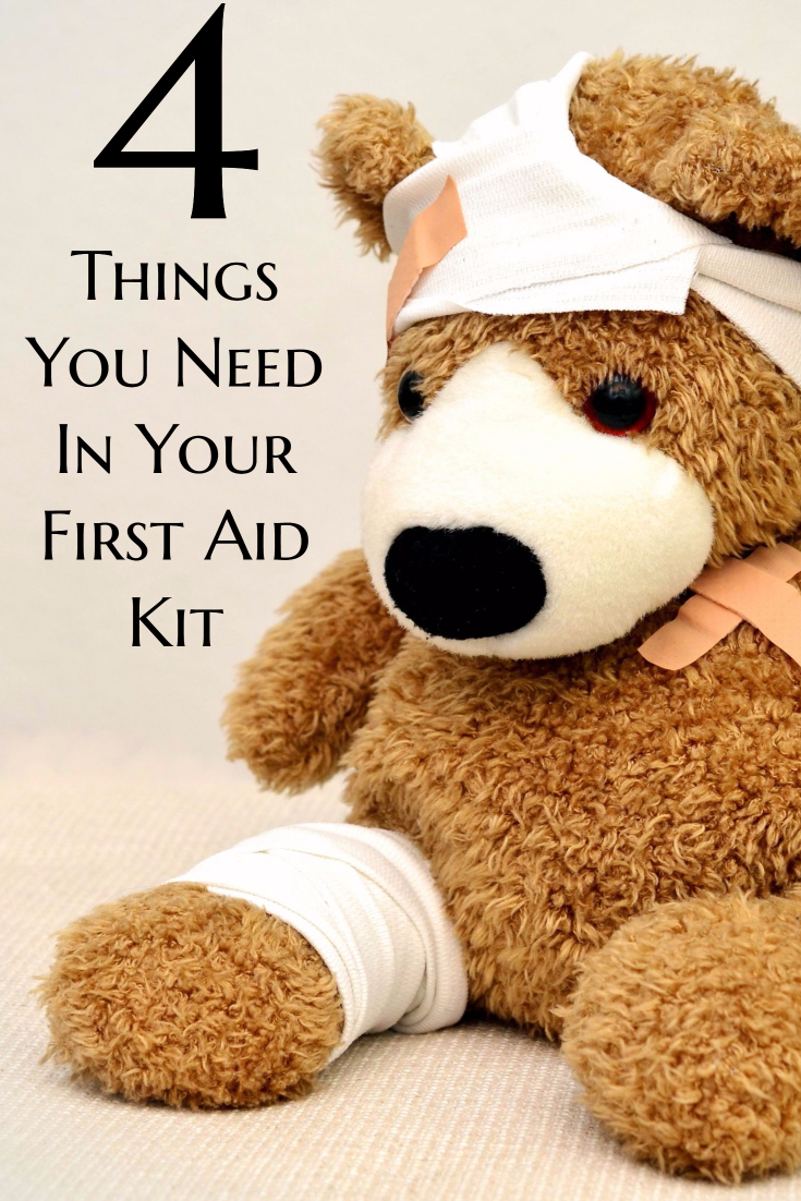 4 Things You Need In Your First Aid Kit