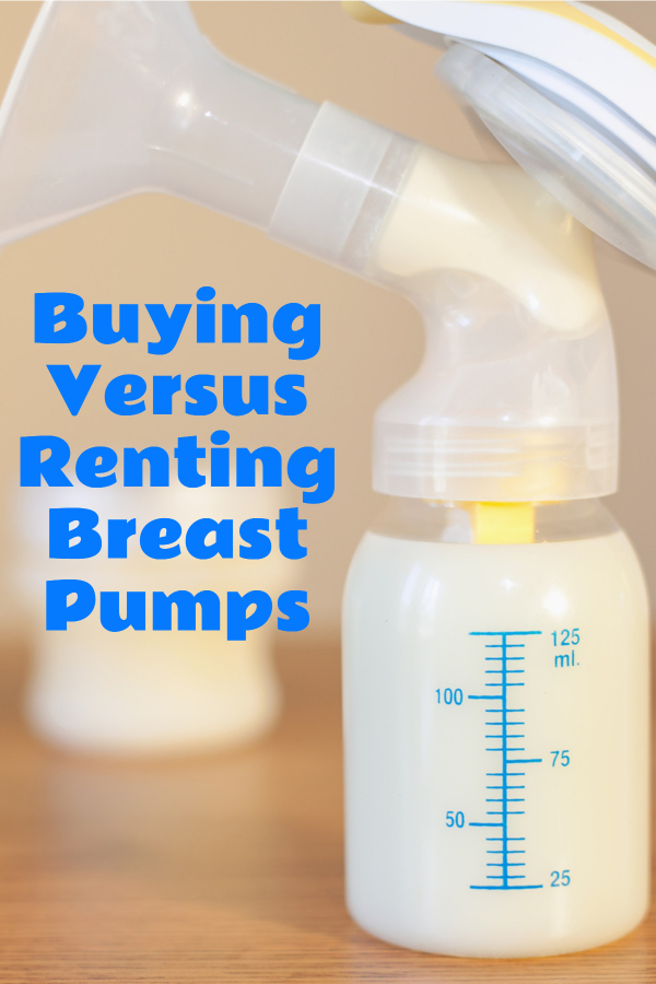 Buying Versus Renting Breast Pumps