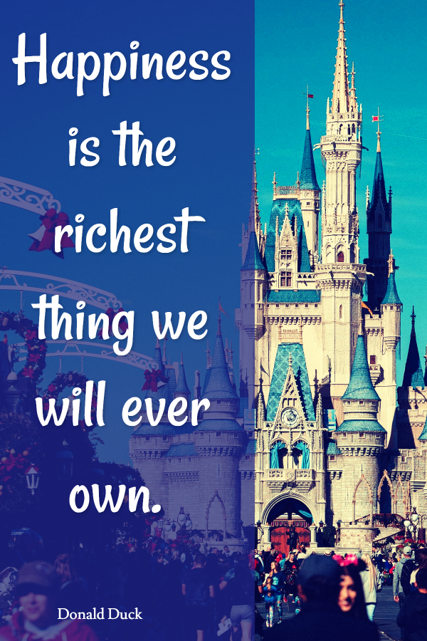 Happiness is the richest thing we will ever own
